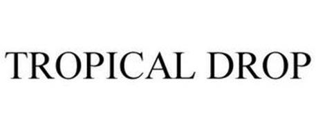 TROPICAL DROP