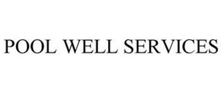 POOL WELL SERVICES