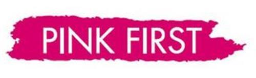 PINK FIRST
