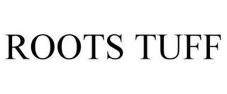 ROOTS TUFF