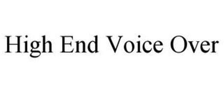 HIGH END VOICE OVER