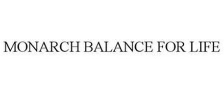 MONARCH BALANCE FOR LIFE