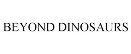 BEYOND DINOSAURS