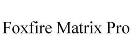 FOXFIRE MATRIX PRO