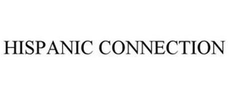 HISPANIC CONNECTION
