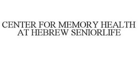CENTER FOR MEMORY HEALTH AT HEBREW SENIORLIFE