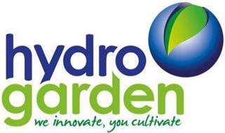 HYDROGARDEN WE INNOVATE, YOU CULTIVATE