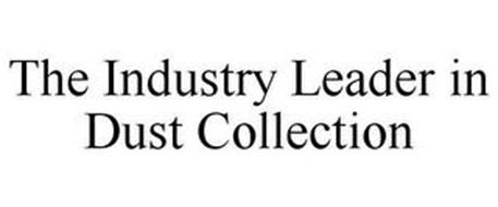 THE INDUSTRY LEADER IN DUST COLLECTION