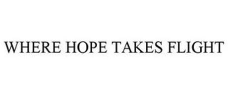 WHERE HOPE TAKES FLIGHT