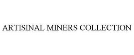 ARTISINAL MINERS COLLECTION