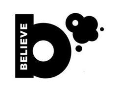B BELIEVE