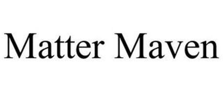 MATTER MAVEN