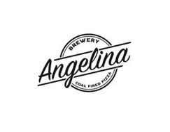 ANGELINA BREWERY COAL FIRED PIZZA