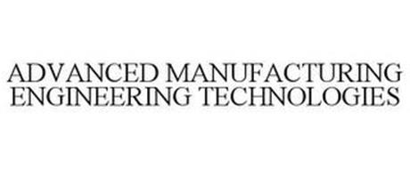 ADVANCED MANUFACTURING ENGINEERING TECHNOLOGIES