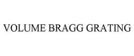 VOLUME BRAGG GRATING