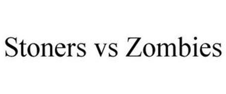 STONERS VS ZOMBIES