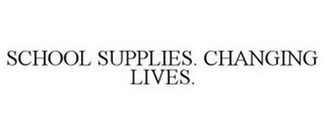 SCHOOL SUPPLIES. CHANGING LIVES.