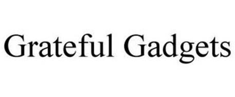 GRATEFUL GADGETS