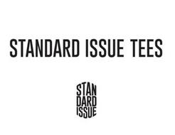 STANDARD ISSUE TEES