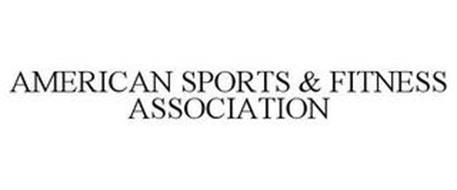 AMERICAN SPORTS & FITNESS ASSOCIATION