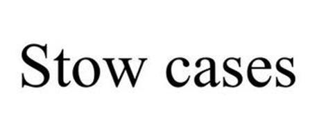STOW CASES