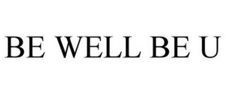 BE WELL BE U