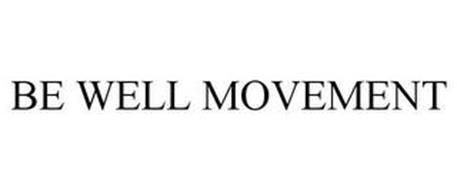 BE WELL MOVEMENT