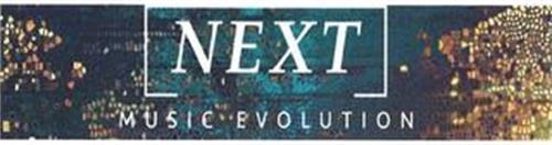 NEXT MUSIC EVOLUTION