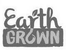 EARTH GROWN