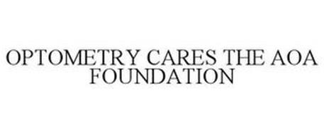 OPTOMETRY CARES THE AOA FOUNDATION
