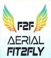 F2F, AERIAL, AND FIT2FLY