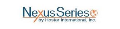 NEXUS SERIES BY HOSTAR INTERNATIONAL, INC.