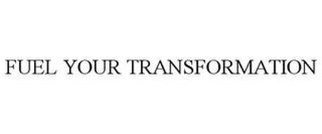 FUEL YOUR TRANSFORMATION