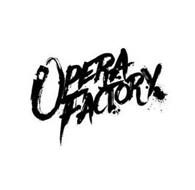 OPERA FACTORX