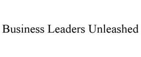 BUSINESS LEADERS UNLEASHED