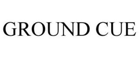 GROUND CUE