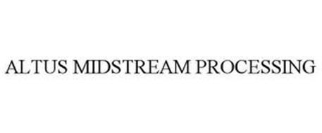 ALTUS MIDSTREAM PROCESSING