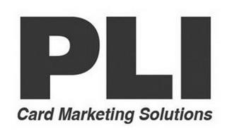 PLI CARD MARKETING SOLUTIONS