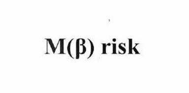 M ( ) RISK