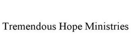 TREMENDOUS HOPE MINISTRIES