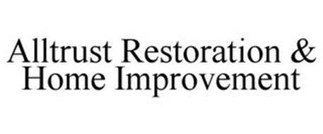 ALLTRUST RESTORATION & HOME IMPROVEMENT