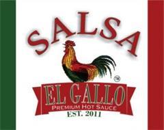 SALSA EL GALLO PREMIUM HOT SAUCE EST. 2011