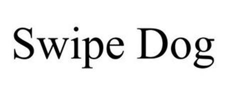 SWIPE DOG
