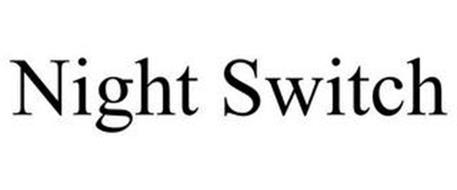 NIGHT SWITCH