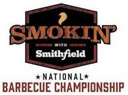SMOKIN' WITH SMITHFIELD NATIONAL BARBECUE CHAMPIONSHIP