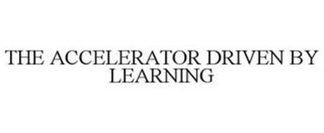 THE ACCELERATOR DRIVEN BY LEARNING