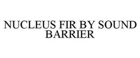 NUCLEUS FIR BY SOUND BARRIER
