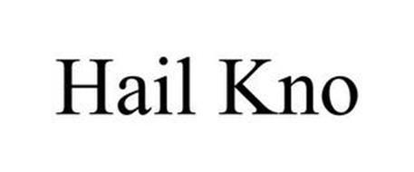 HAIL KNO