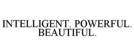 INTELLIGENT. POWERFUL. BEAUTIFUL.