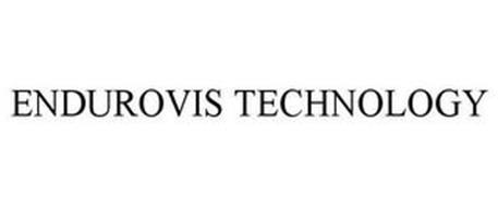 ENDUROVIS TECHNOLOGY